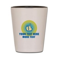 Thumbs Up | Personalized Shot Glass