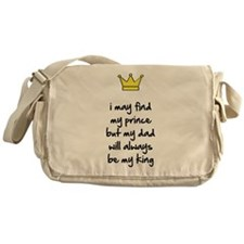 My dad will always be my king Messenger Bag