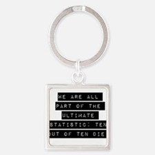 We Are All Part Keychains
