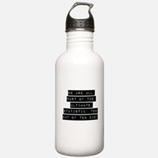 We Are All Part Water Bottle