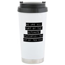 We Are All Part Travel Mug
