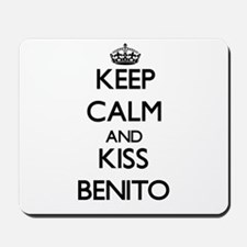 Keep Calm and Kiss Benito Mousepad