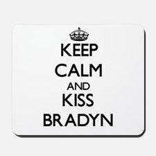 Keep Calm and Kiss Bradyn Mousepad