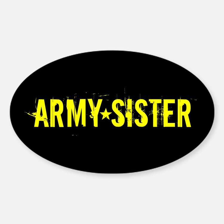 U.S. Army: Sister (Black & Gold) Sticker (Oval)