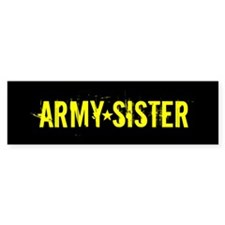 Army Sister: Gold and Black Bumper Sticker