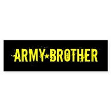 Army Brother: Black and Gold Bumper Sticker