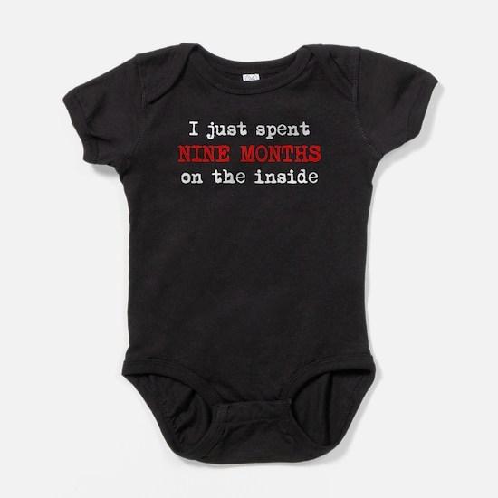 I Just Spent Nine Months On The Inside Baby Bodysu