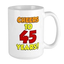 Cheers To 45 Years Drinkware Mugs