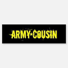 U.S. Army: Cousin (Black & Bumper Bumper Sticker