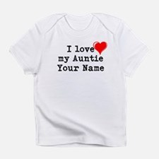 I Love My Auntie (Custom) Infant T-Shirt