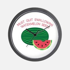 Quit Swallowing Watermelon Seeds Wall Clock