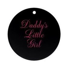 Daddys Little Girl Pink on Black Ornament (Round)
