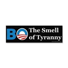 BO Smell of Tyranny Car Magnet 10 x 3