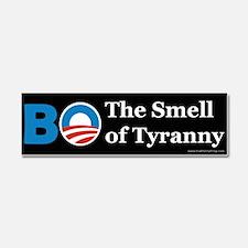 BO Smell of Tyranny Car Magnet 10 x 3