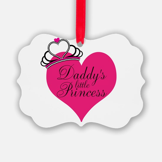 Daddys Little Princess Ornament