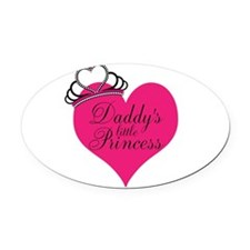 Daddys Little Princess Oval Car Magnet