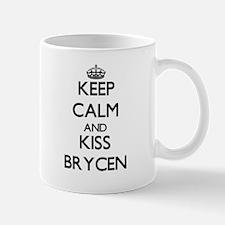 Keep Calm and Kiss Brycen Mugs