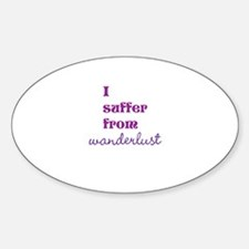 I Suffer from Wanderlust Decal
