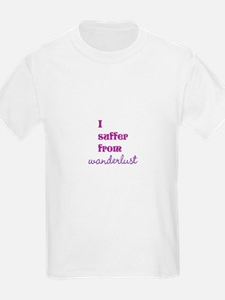 I Suffer from Wanderlust T-Shirt