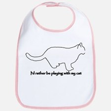 Rather Play with my Cat Bib