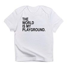 The World Is My Playground Infant T-Shirt