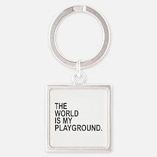 The World Is My Playground Keychains