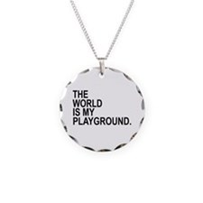 The World Is My Playground Necklace Circle Charm