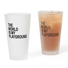 The World Is My Playground Drinking Glass