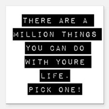 """There Are A Million Things Square Car Magnet 3"""" x"""