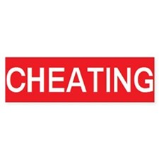 stop cheating Bumper Bumper Sticker