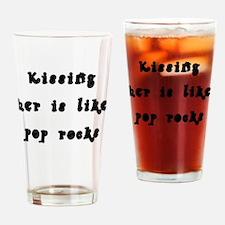 Kissing Her is Like Pop Rocks Drinking Glass