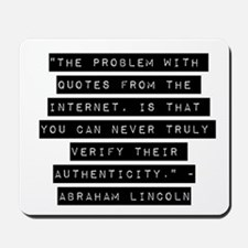 The Problem With Quotes Mousepad