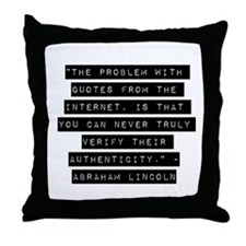 The Problem With Quotes Throw Pillow
