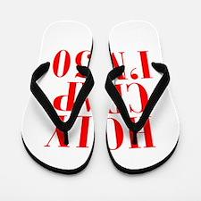 Holy crap Im 50 Flip Flops