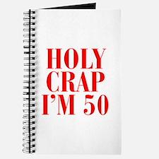 Holy crap Im 50 Journal