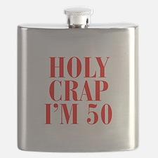 Holy crap Im 50 Flask