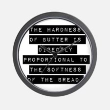 The Hardness Of Butter Wall Clock