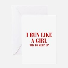 I-run-like-a-girl bod Greeting Cards