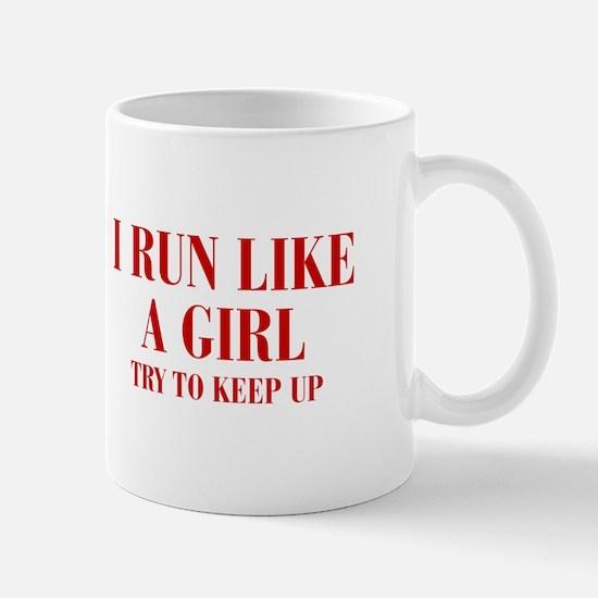 I-run-like-a-girl bod Mugs