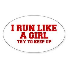 I-run-like-a-girl-FRESH Decal