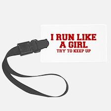 I-run-like-a-girl-FRESH Luggage Tag