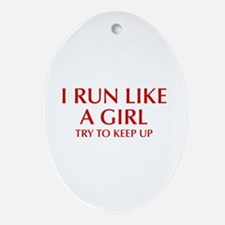 I-run-like-a-girl-OPT Ornament (Oval)