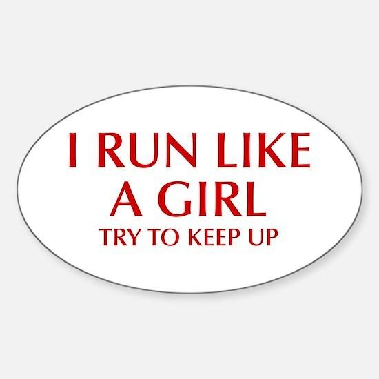 I-run-like-a-girl-OPT Decal