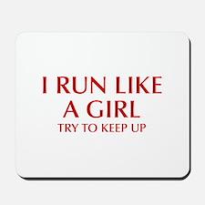 I-run-like-a-girl-OPT Mousepad
