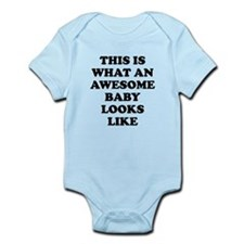 This Is What An Awesome Baby Looks Like Body Suit