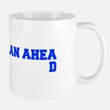 PLAN AHEAD Mugs
