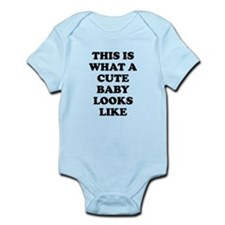 This Is What A Cute Baby Looks Like Body Suit