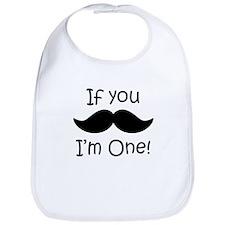 If You Mustache Im One Bib
