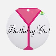 Birthday Girl Pink Cocktail Ornament (Round)