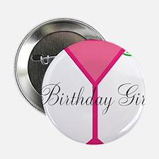 "Birthday Girl Pink Cocktail 2.25"" Button"